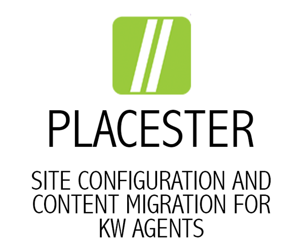 Placester Setup for Keller Williams Agents